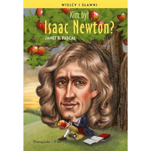 Wielcy i sławni. Kim był Isaac Newton?