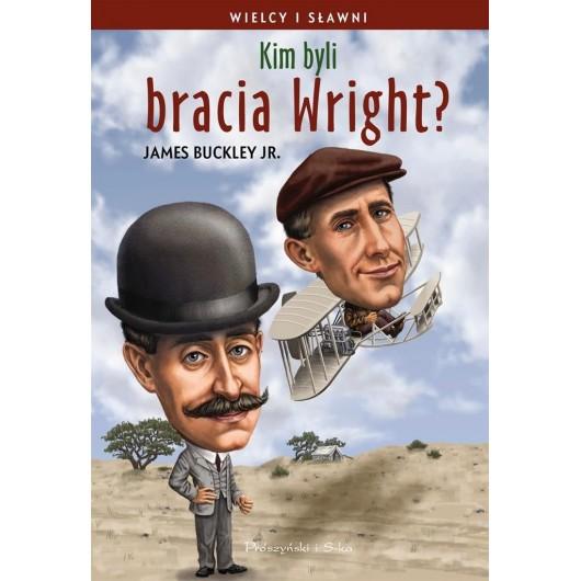 Wielcy i sławni. Kim byli bracia Wright?