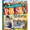 Poznaj swój kraj. Polska historia BR