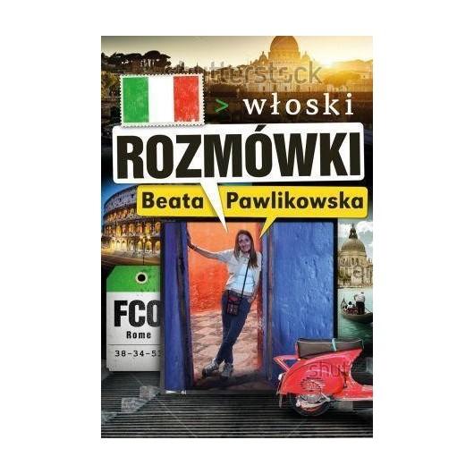 Rozmówki włoski - Beata Pawlikowska